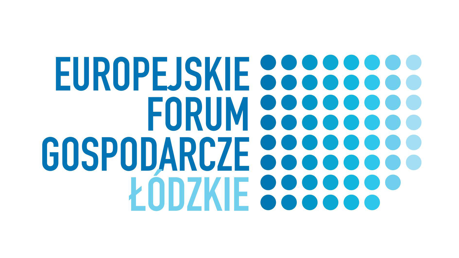 INVOLVEMENT IN THE EUROPEAN ECONOMIC FORUM – ŁÓDŹ